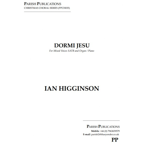 Higginson, Ian - Dormi Jesu (SATB & Keyboard)