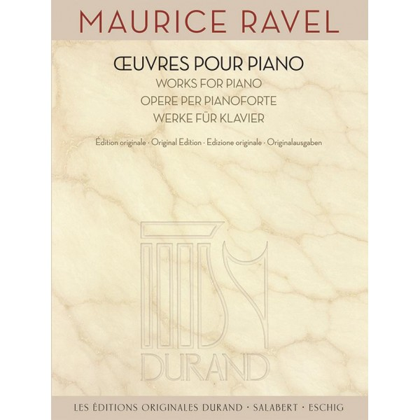 Ravel, Maurice  -  Œuvres pour Piano