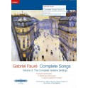 Faure, Gabriel - Complete Songs, Volume Three