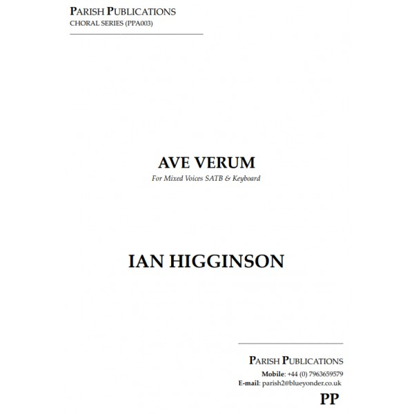 Higginson, Ian - Ave Verum (SATB & Keyboard)