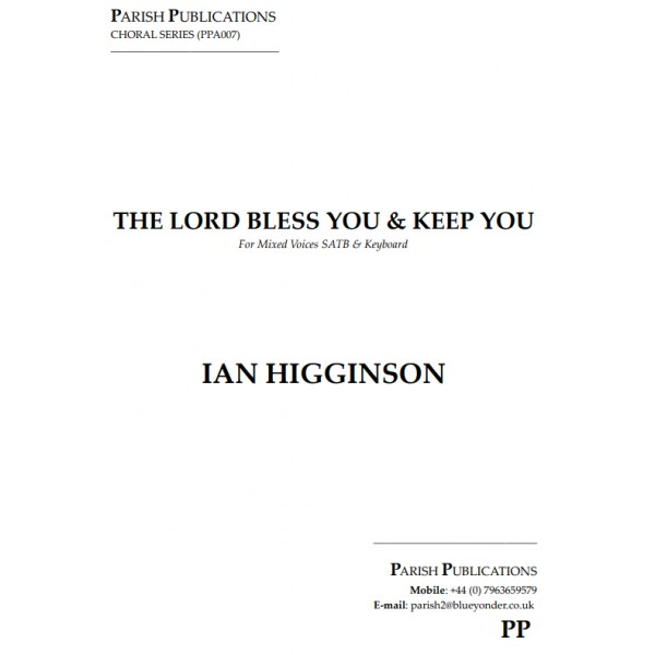 Higginson, Ian - The Lord Bless You and Keep You (SATB & Keyboard)
