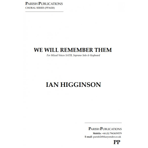 Higginson, Ian - We Will Remember Them (SATB & Keyboard)