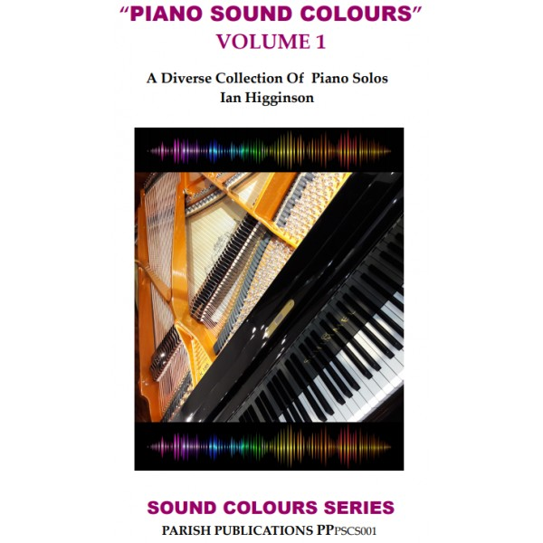 Higginson, Ian - Piano Sound Colours, Vol. 1 (Solo Piano)