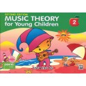 Ng, Ying Ying - Music Theory for Young Children 2