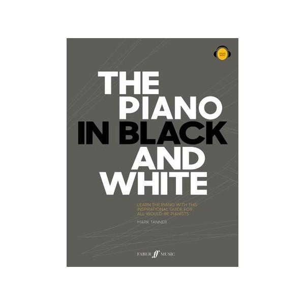 Tanner, Mark - The Piano in Black and White (Piano Solo)