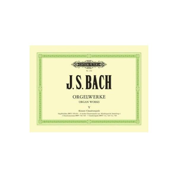 Bach, J S - Organ Works Volume 5