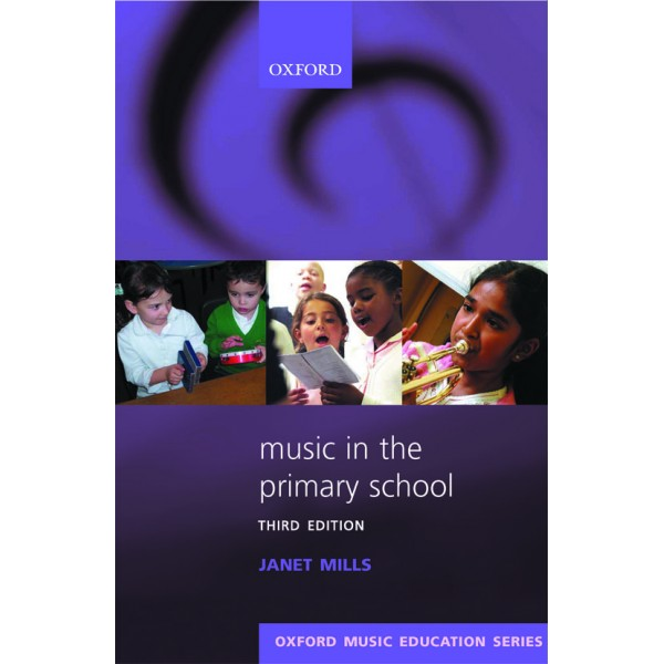 Music in the Primary School - Mills, Janet