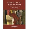 Sherry, Fred - A Grand Tour of Cello Technique