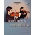 Recital Traing, Volume Two