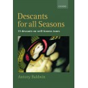 Descants for all Seasons - Baldwin, Antony