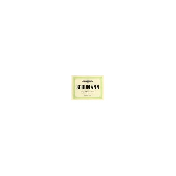 Schumann, Robert - Original Compositions