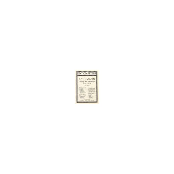 Schumann, Robert - 6 Male Choruses Op.33