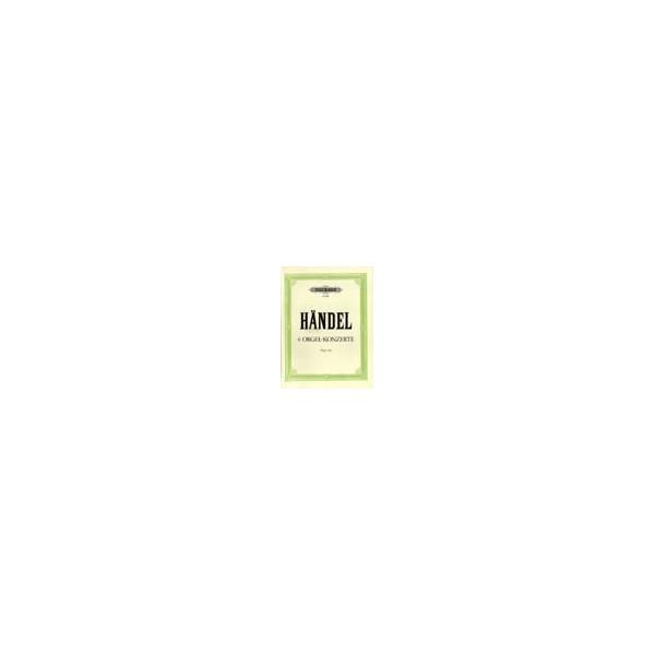 Handel, George Friederich - 6 Organ Concertos Op.4, complete