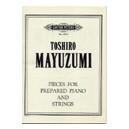 Mayuzumi, Toshiro - Pieces for Prepared Piano and Strings