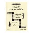Stravinsky, Soulima - Piano Music for Children Vol.1