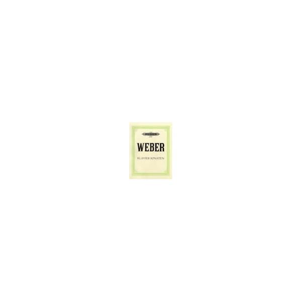 Weber, Carl Maria von - Complete Piano Works Vol.1: Sonatas