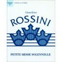 Rossini, Gioachino - Petite Messe Solennelle