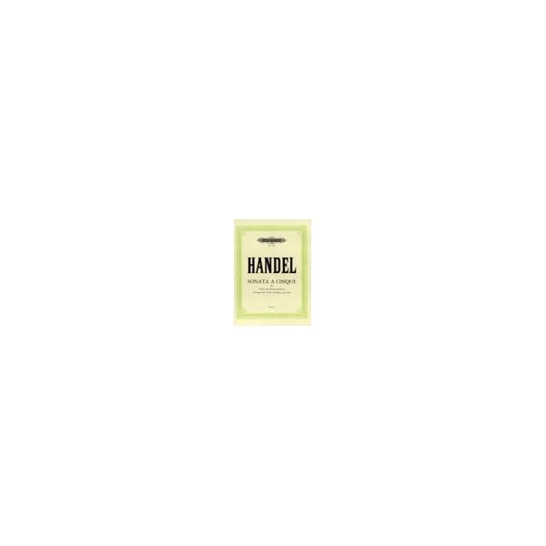 Handel, George Friederich - Sonata à cinque in B flat