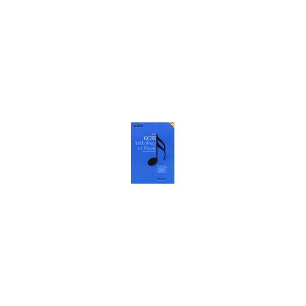 Winterson, Julia - The GCSE Anthology of Music  Edexcel
