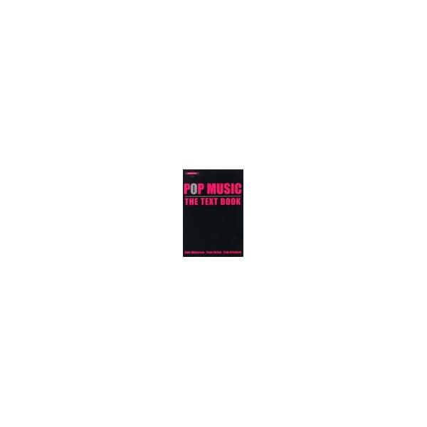 Winterson, Julia / Nickol, Peter / Bricheno, Tony - Pop Music The Text Book