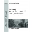 Where the cross still casts its shadow - Rudolph, Glenn L.