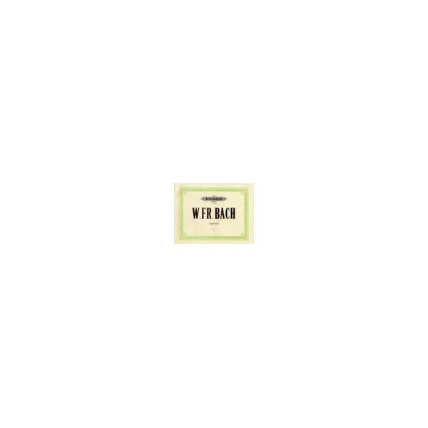 Bach, Wilhelm Friedmann - Organ Works Vol.1