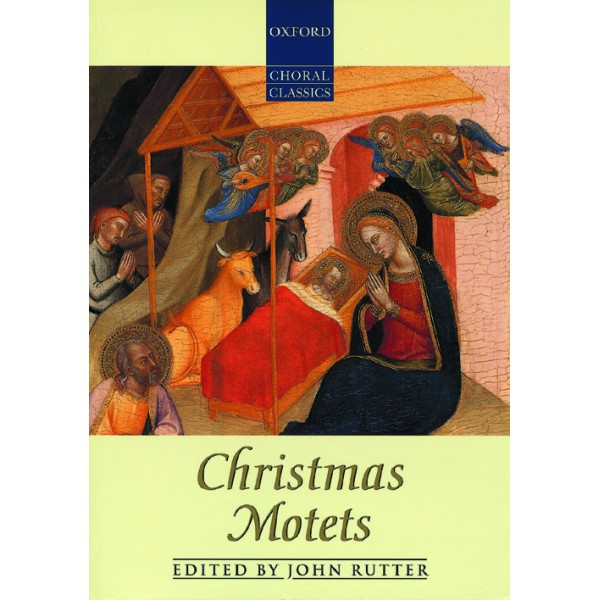 Christmas Motets - Rutter, John