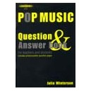 Winterson, Julia - Pop Music Question & Answer Book, for teachers and students
