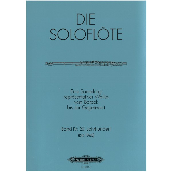 Album - The Solo Flute, Vol.4: Compositions from 1900 to 1960