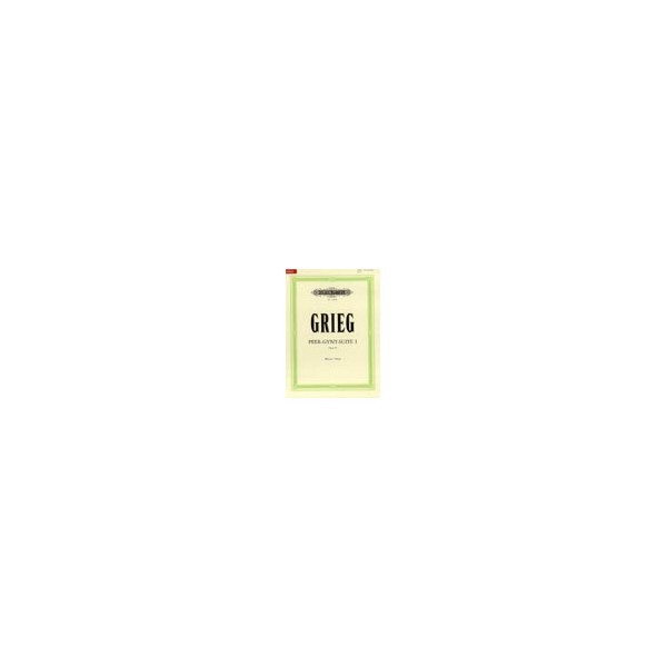Grieg, Edvard - Peer Gynt Suite No.1 Op.46 (new Urtext Edition)