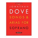 Dove, Jonathan - Songs & Arias for Soprano