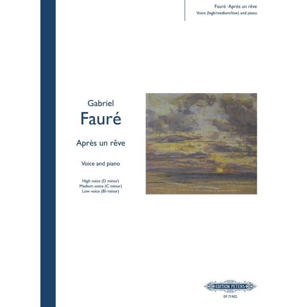 Fauré, Gabriel - Aprés un rêve
