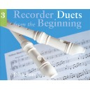 Recorder Duets From The Beginning: Pupils Book 3 - Pitts, John (Artist)