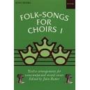Folk-Songs for Choirs 1 - Rutter, John