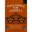 Folk-Songs for Choirs 2 - Rutter, John