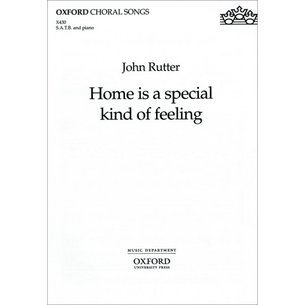 Home is a special kind of feeling - From The Wind in the Willows - Rutter, John