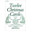 Twelve Christmas Carols Set 1 - Rutter, John