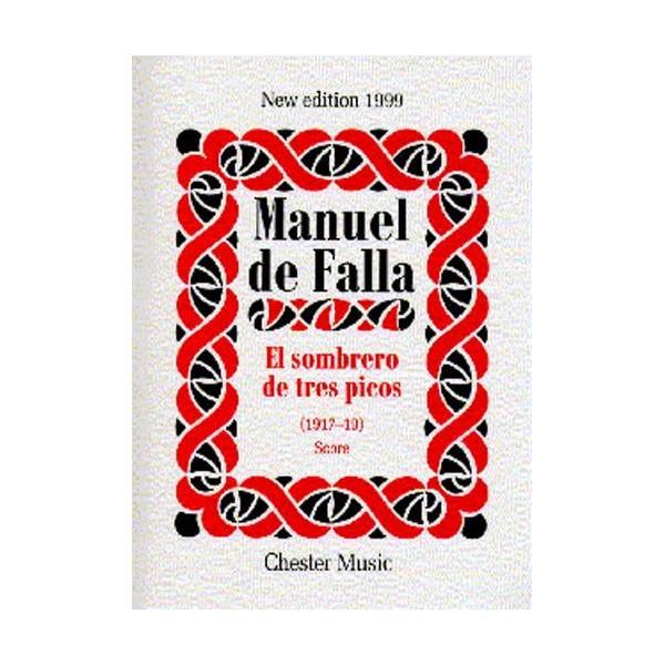 Manuel De Falla: El Sombrero De Tres Picos (Score) - De Falla, Manuel (Composer)