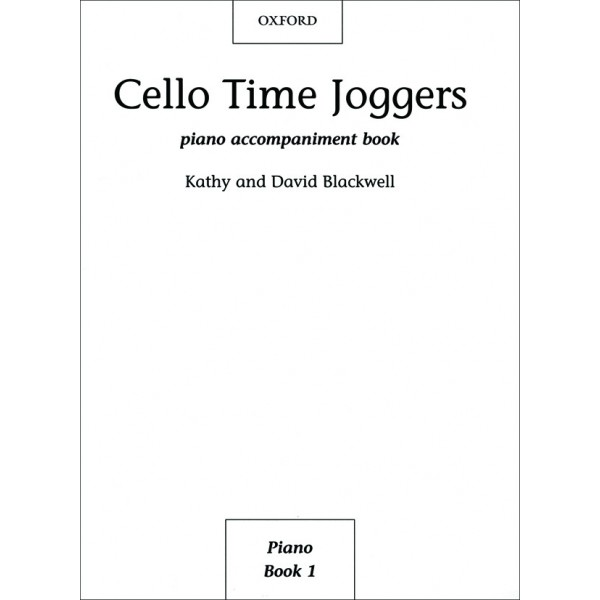 Cello Time Joggers Piano Accompaniments - Blackwell, Kathy  Blackwell, David