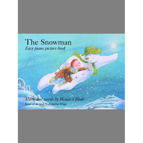 Blake, Howard - Snowman, The (easy piano picture book)