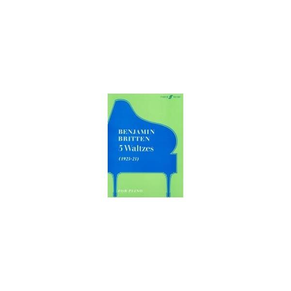 Britten, Benjamin - Five Waltzes (piano)