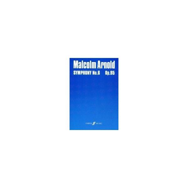 Arnold, Malcolm - Symphony No.6 (study score)
