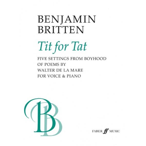 Britten, Benjamin - Tit for Tat (medium voice and piano)