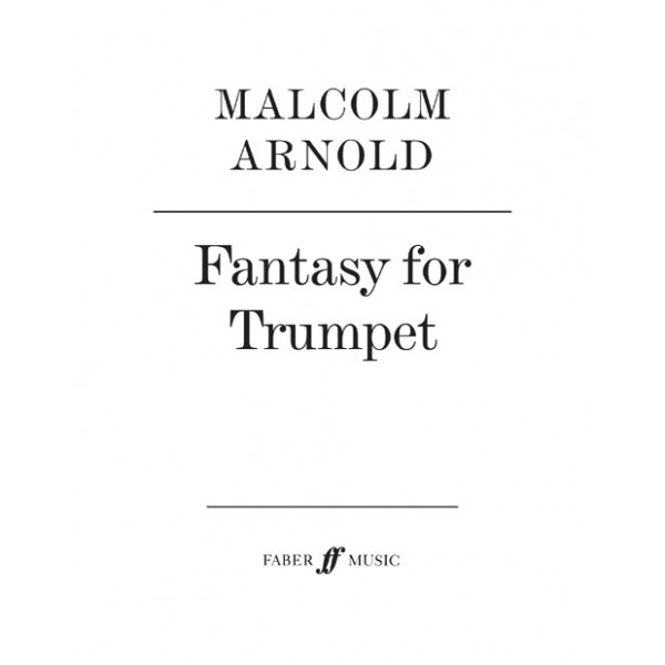 Arnold, Malcolm - Fantasy for Trumpet