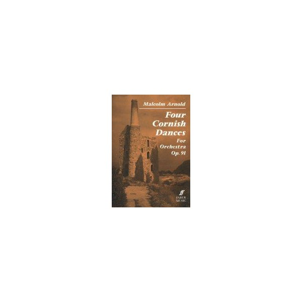 Arnold, Malcolm - Four Cornish Dances (study score)