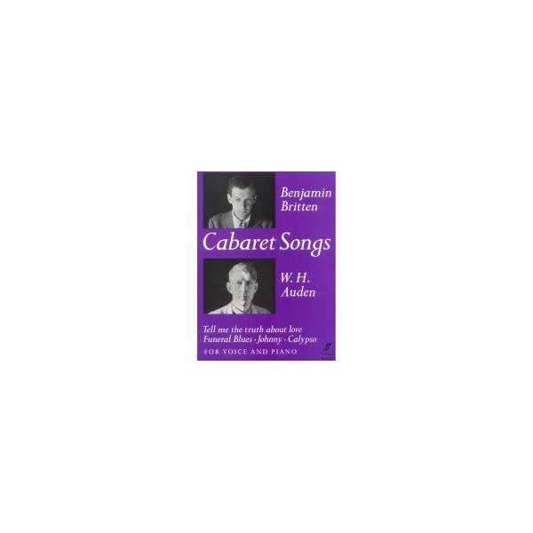 Britten, Benjamin - Cabaret Songs (medium voice and piano)