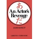 Miki, Minoru - Actors Revenge, An (libretto)