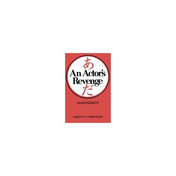 Miki, Minoru - Actors Revenge, An (libretto)