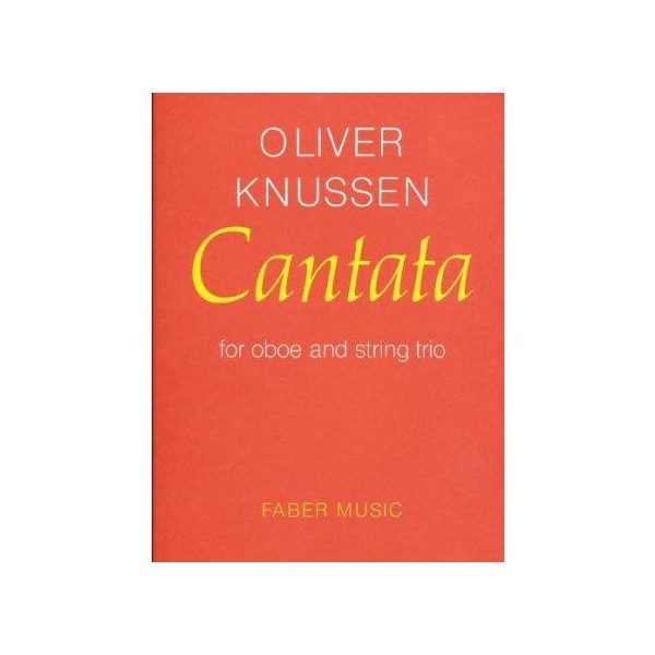 Knussen, Oliver - Cantata (oboe & string trio study score)