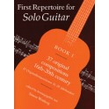 Wynberg, Simon (editor) - First Repertoire for Solo Guitar. Book 1